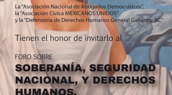 En el mes de la Insurgencia Popular  FORO SOBRE LA SOBERANÍA Y SEGURIDAD NACIONAL, Y LOS DERECHOS HUMANOS.