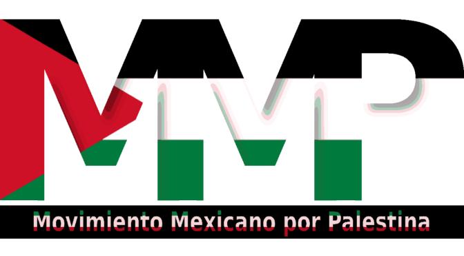 MOVIMIENTO MEXICANO POR PALESTINA. MANIFIESTO